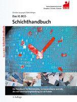 Das IG BCE-Schichthandbuch