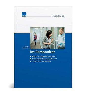 Im Personalrat - Eine praxisbezogene Orientierungshilfe