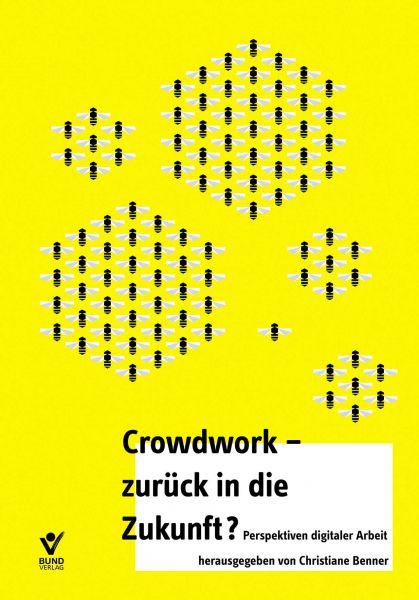 Crowdwork - zurück in die Zukunft -