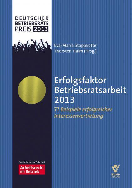 Erfolgsfaktor Betriebsratsarbeit 2013
