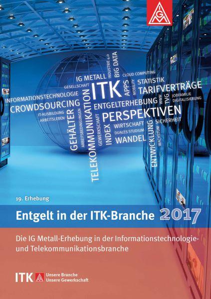 Entgelt in der ITK-Branche 2017