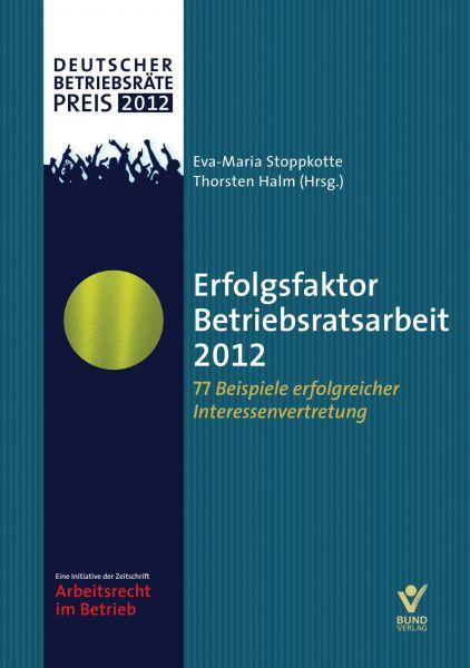 Erfolgsfaktor Betriebsratsarbeit 2012