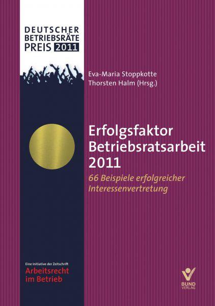 Erfolgsfaktor Betriebsratsarbeit 2011