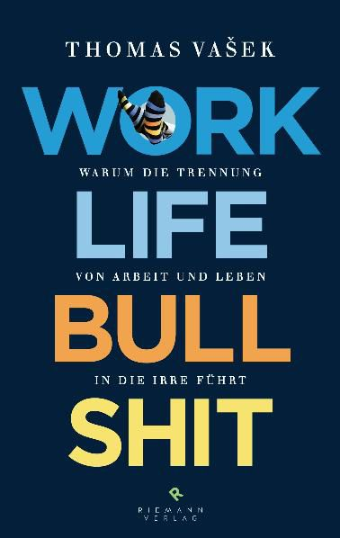 Work-Life-Bullshit