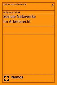 Soziale Netzwerke im Arbeitsrecht