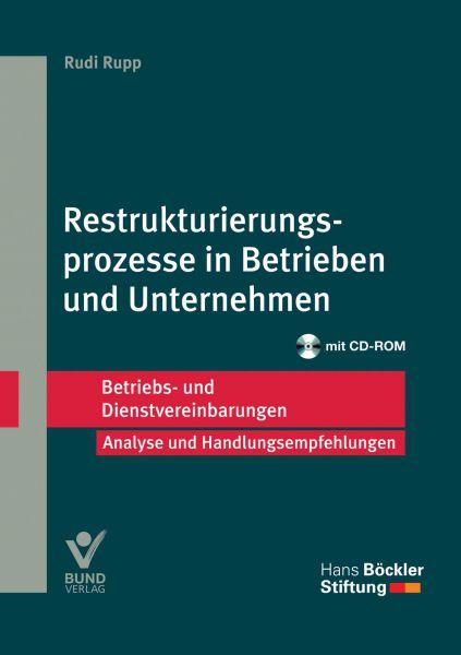 Restrukturierungsprozesse in Betrieben und Unternehmen