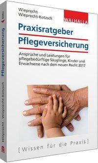 Praxisratgeber Pflegeversicherung