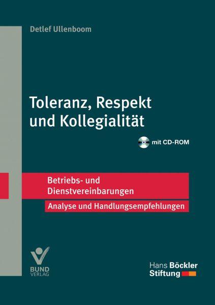 Toleranz, Respekt und Kollegialität