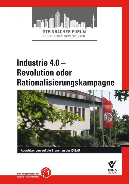 Industrie 4.0 - Revolution oder Rationalisierungskampagne