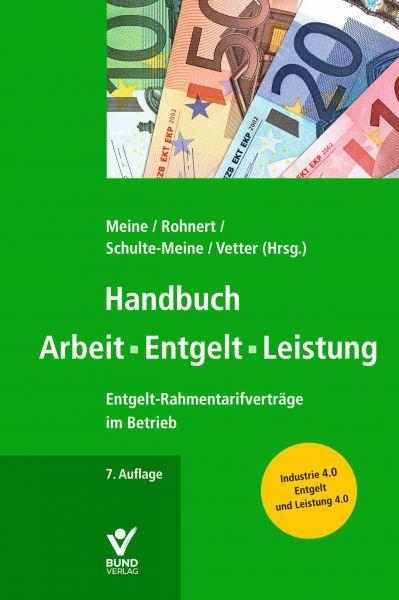 Handbuch Arbeit - Entgelt - Leistung