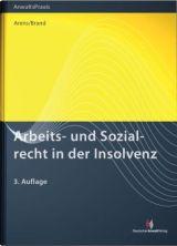 Arbeits- und Sozialrecht in der Insolvenz