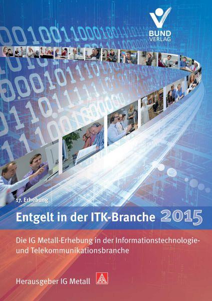 Entgelt in der ITK-Branche 2015