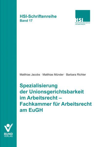 Spezialisierung der Unionsgerichtsbarkeit im Arbeitsrecht