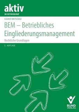 BEM - Betriebliches Eingliederungsmanagement
