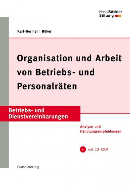 Organisation und Arbeit von Betriebs- und Personalräten