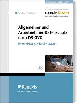 Allgemeiner und Arbeitnehmer-Datenschutz nach DS-GVO