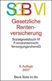 SGB VI Gesetzliche Rentenversicherung (dtv 5561)