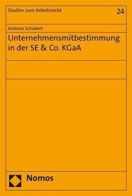 Unternehmensmitbestimmung in der SE & Co. KGaA