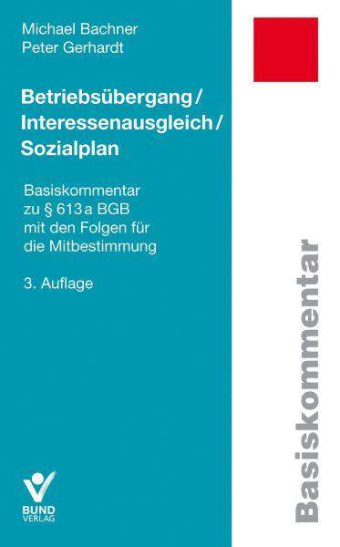 Betriebsübergang / Interessenausgleich / Sozialplan