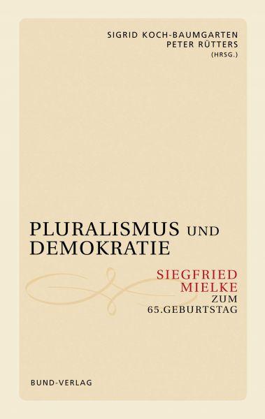 Pluralismus und Demokratie