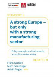 A strong Europe - but only with a strong manufacturing sector