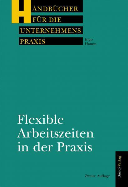 Flexible Arbeitszeiten in der Praxis