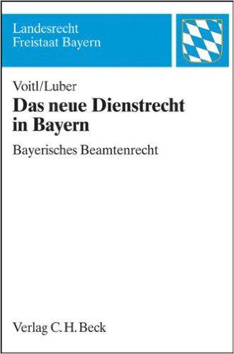 Das neue Dienstrecht in Bayern